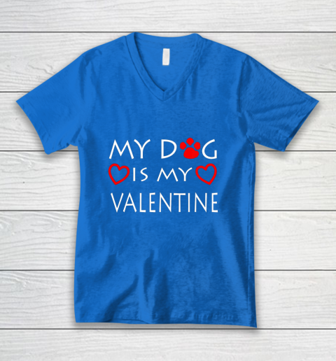 My dog Is My Valentine Shirt Paw Heart Pet Owner Gift V-Neck T-Shirt 5