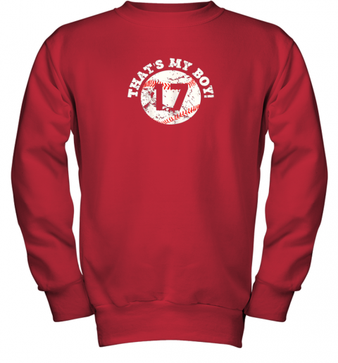 1skt that39 s my boy 17 baseball player mom or dad gift youth sweatshirt 47 front red