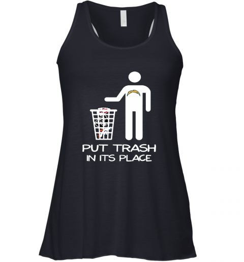 Los Angeles Chargers Put Trash In Its Place Funny NFL Racerback Tank