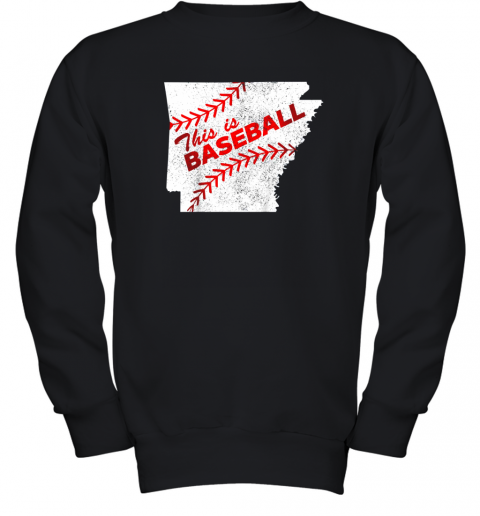 This is Baseball Arkansas with Red Laces Youth Sweatshirt