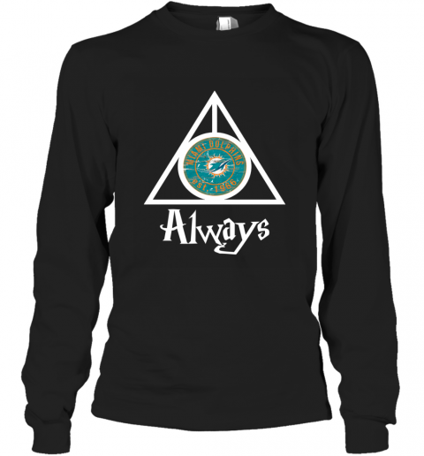 Always Love The Miami Dolphins x Harry Potter Mashup NFL Long Sleeve T-Shirt