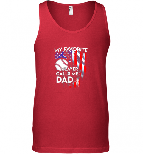 k3r0 my favorite baseball player calls me dad funny gift unisex tank 17 front red
