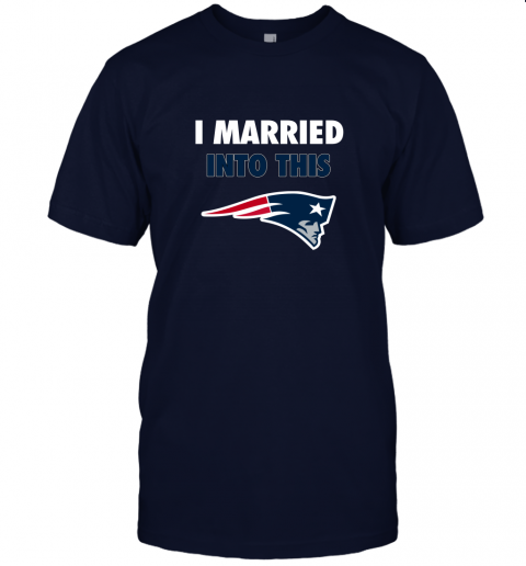 n8vl i married into this new england patriots football nfl jersey t shirt 60 front navy