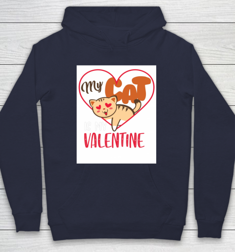 Cute My Cat Is My Valentine Cat Lover Valentines Day Gift Hoodie 2