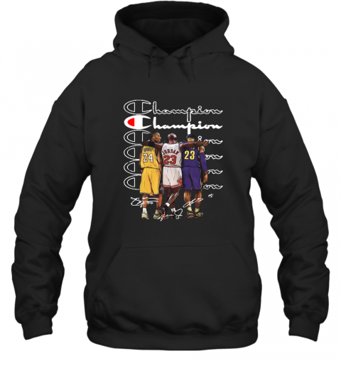 Premium Kobe Bryant Michael Jordan And Lebron James Champion Signatures Shirt Hooded