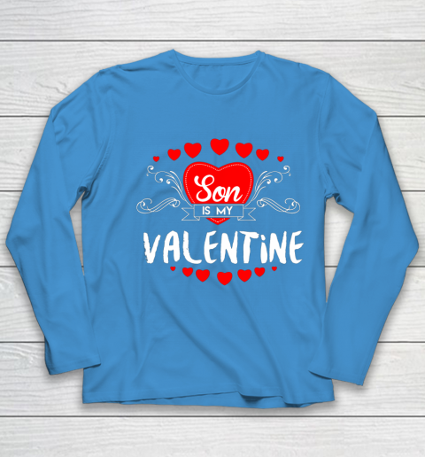 Mother Valentines Day Son Is My Valentine Youth Long Sleeve 5
