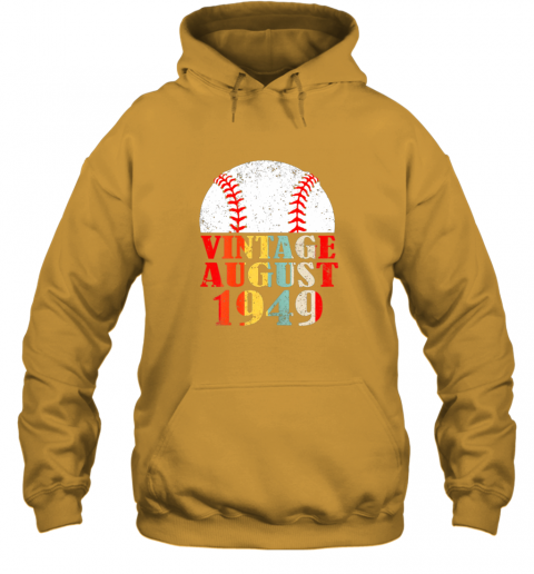 oypw born august 1949 baseball shirt 70th birthday gifts hoodie 23 front gold