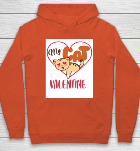 Cute My Cat Is My Valentine Cat Lover Valentines Day Gift Hoodie 3