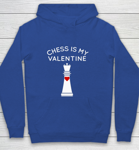 Chess Is My Valentine Youth Hoodie 6