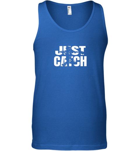 8rzp just catch baseball catchers gear shirt baseballin gift unisex tank 17 front royal
