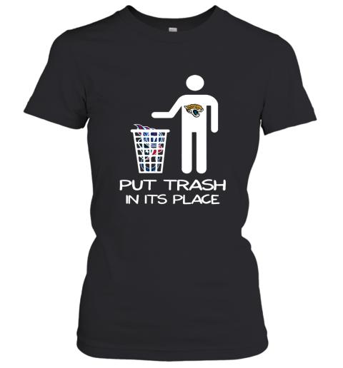 Jacksonville Jaguars Put Trash In Its Place Funny NFL Women's T-Shirt
