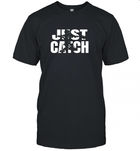 Just Catch Baseball Catchers Long Sleeve Shirt Baseballisms Unisex Jersey Tee