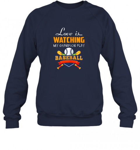 brqk love is watching my grandson play baseball shirt grandma sweatshirt 35 front navy