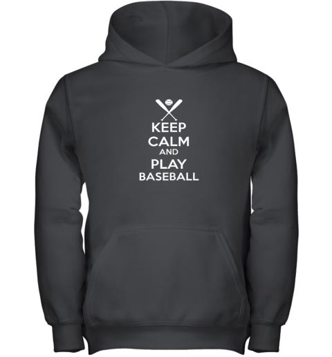 Keep Calm And Play Baseball Youth Hoodie