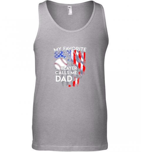 k3r0 my favorite baseball player calls me dad funny gift unisex tank 17 front sport grey
