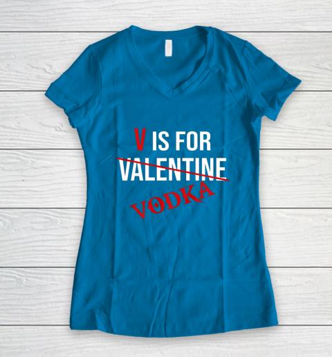 Funny V is for Vodka Alcohol T Shirt for Valentine Day Women's V-Neck T-Shirt 5