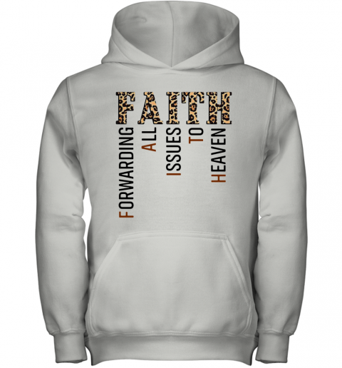 Leopard Faith Forwarding All Issues To Heaven Youth Hoodie