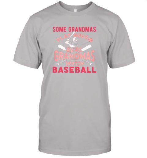 peoz some grandmas play bingo real grandmas watch baseball gift jersey t shirt 60 front ash