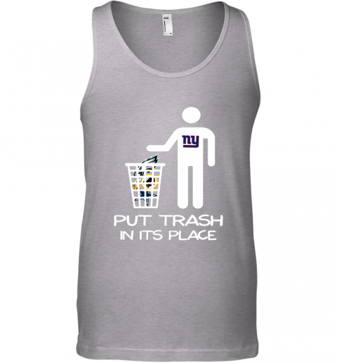 New York Giants Put Trash In Its Place Funny NFL Tank Top
