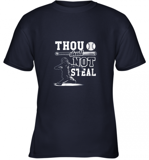 zlsz funny baseball thou shall not steal baseball player youth t shirt 26 front navy