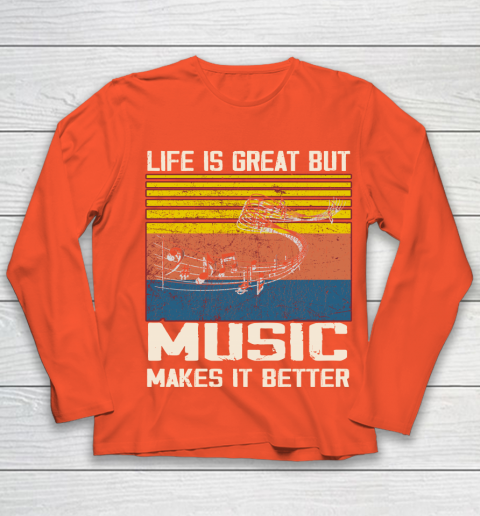 Life is good but music makes it better Youth Long Sleeve 3