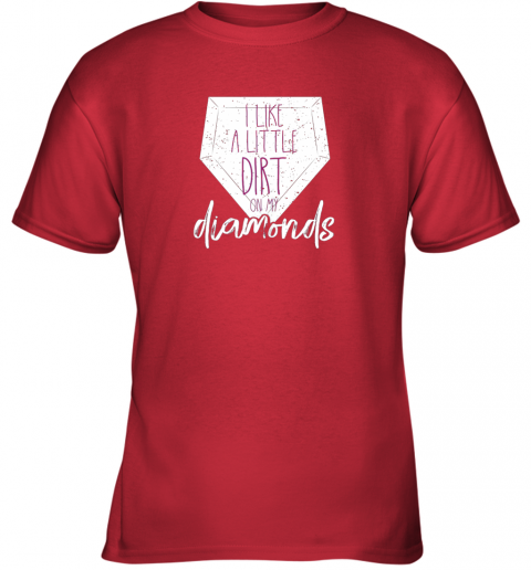 x87k i like a little dirt on my diamonds baseball youth t shirt 26 front red