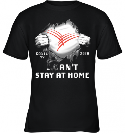 Blood Insides Cardinal Health Covid 19 2020 I Can'T Stay At Home Youth T-Shirt