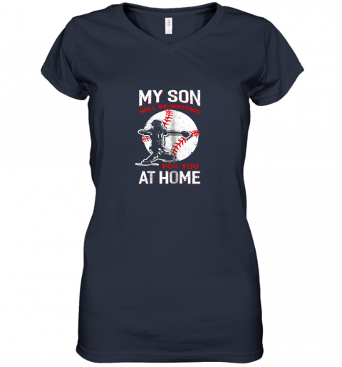 hnek my son will be waiting for you at home baseball dad mom women v neck t shirt 39 front navy