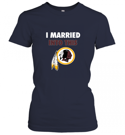 ol4w i married into this washington redskins football nfl ladies t shirt 20 front navy