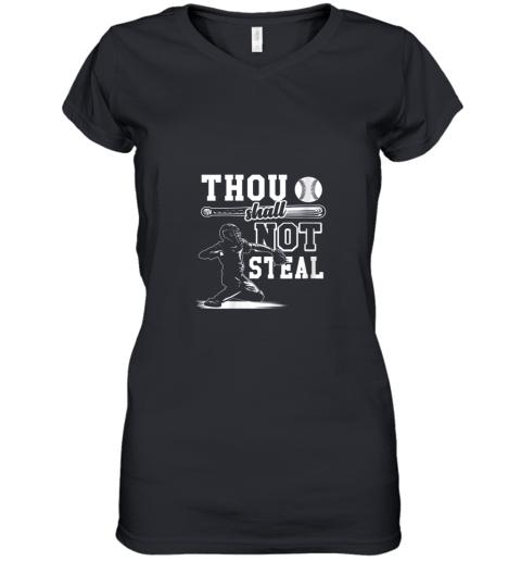 Funny Baseball Thou Shall Not Steal Baseball Player Women's V-Neck T-Shirt