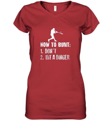 wyns how to bunt don39 t hit a dinger shirt funny baseball women v neck t shirt 39 front red