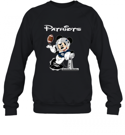 Mickey Patriots Taking The Super Bowl Trophy Football Sweatshirt
