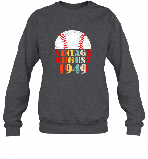 kkum born august 1949 baseball shirt 70th birthday gifts sweatshirt 35 front dark heather