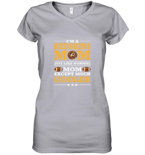 pj0o i39 m a redskins mom just like normal mom except cooler nfl women v neck t shirt 39 front sport grey