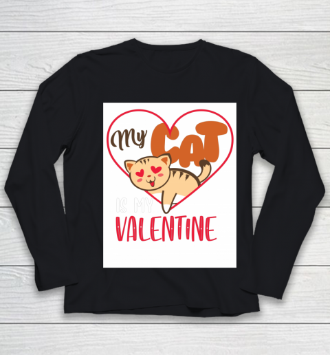 Cute My Cat Is My Valentine Cat Lover Valentines Day Gift Youth Long Sleeve