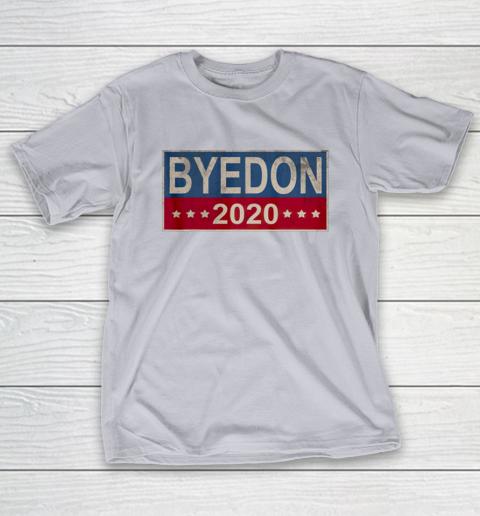 Bye Don 2020 ByeDon Button Joe Biden Funny Anti Trump T-Shirt 4