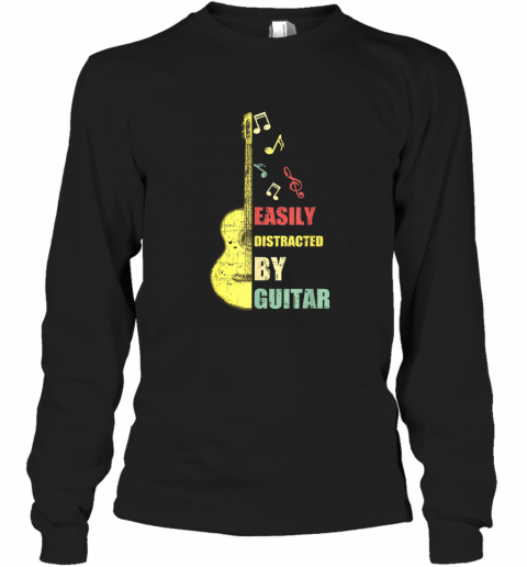 Retro Vintage Easily Distracted By Guitars Lover Gifts TShirt Long Sleeve T-Shirt