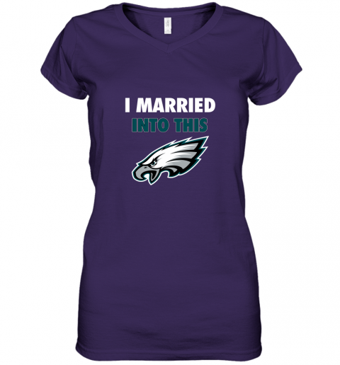 ypbs i married into this philadelphia eagles football nfl women v neck t shirt 39 front purple