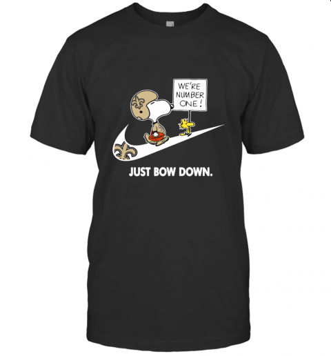 NFL New Orleans Saints Are Number One – NIKE Just Bow Down Snoopy T-Shirt