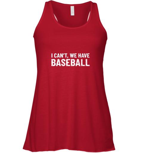 og5q funny baseball mom i can39 t we have baseball flowy tank 32 front red