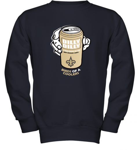 Bud Light Dilly Dilly! New Orleans Saints Of A Cooler Youth Sweatshirt