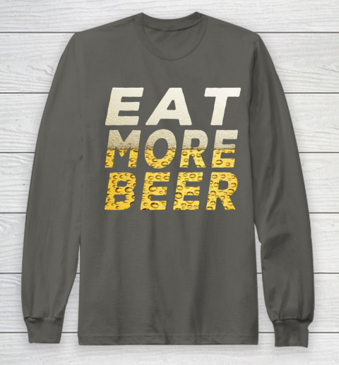 Beer Lover Funny Shirt EAT MORE BEER Long Sleeve T-Shirt 5
