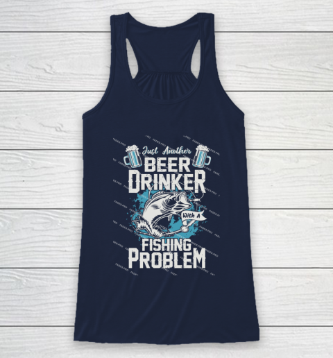 Beer Lover Funny Shirt Fishing ANd Beer Racerback Tank 8