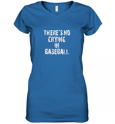 myjp there39 s no crying in baseball women v neck t shirt 39 front royal