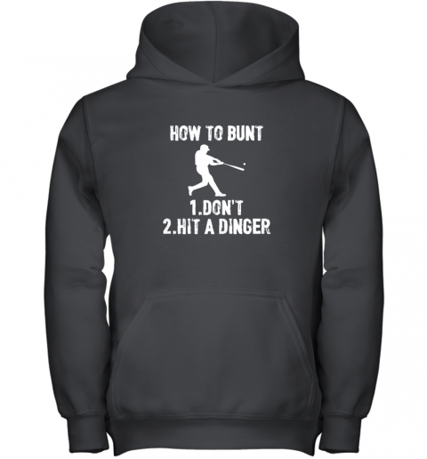 How to Bunt Don't . Hit a Dinger Funny  Baseball Youth Hoodie