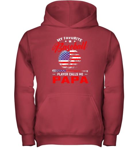 xbkp mens my favorite baseball player calls me papa shirt softball youth hoodie 43 front red