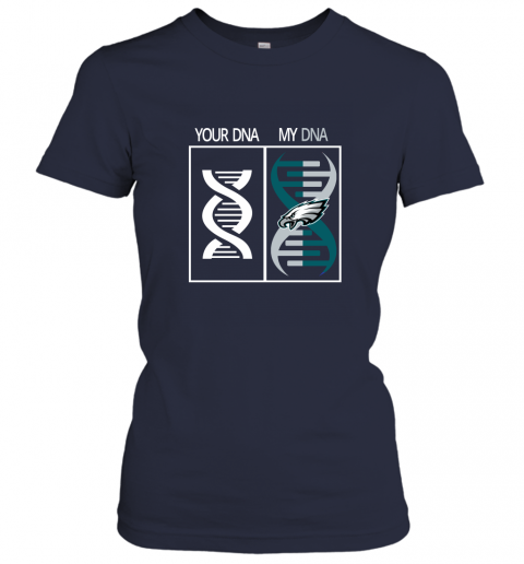 mpt2 my dna is the philadelphia eagles football nfl ladies t shirt 20 front navy