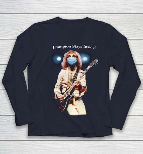 Peter Frampton Covid Stays Inside Youth Long Sleeve 2