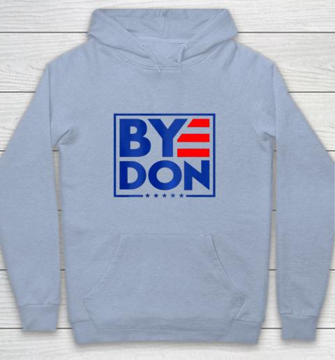 Funny Bye Don 2020 Joe Biden Anti Trump Youth Hoodie 5