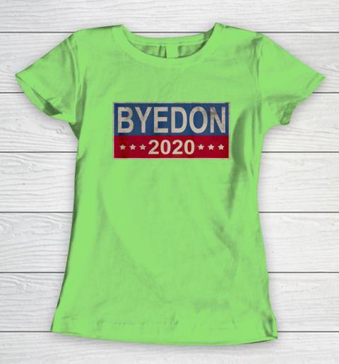 Bye Don 2020 ByeDon Button Joe Biden Funny Anti Trump Women's T-Shirt 5